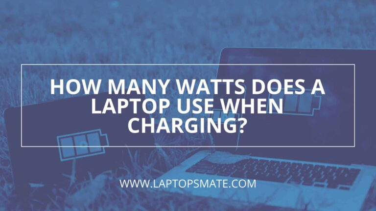 How Many Watts Does A Laptop Use When Charging